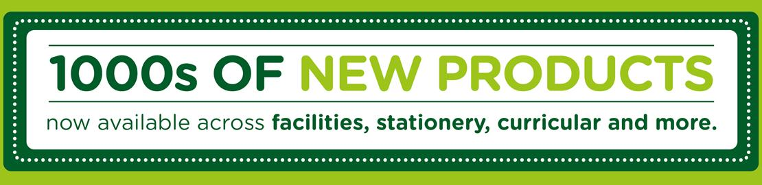1000s of new products now available across facilities, stationery and more